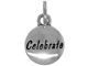 Sterling Domed Message Charm - CELEBRATE