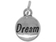 Sterling Domed Message Charm - DREAM