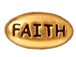 20 - TierraCast Pewter FAITH Message Bead, Antique Gold Plated